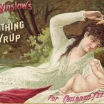 El jarabe de la señorita Winslows, el Dalsy y el Apiretal del siglo XIX