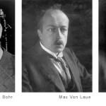 Bohr, Von Laue y Franck